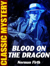 Blood on the Dragon, by Norman Firth (epub/Kindle)