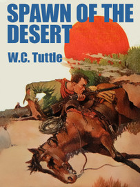 Spawn of the Desert, by W.C. Tuttle (epub/Kindle)
