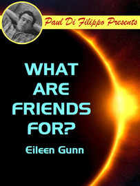 What Are Friends For, by Eileen Gunn (epub/Kindle)