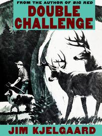 Double Challenge, by Jim Kjelgaard (epub/Kindle)
