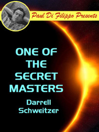 One of the Secret Masters, by Schweitzer, Darrell (epub/Kindle)