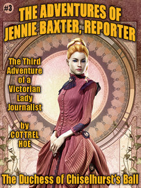 The Duchess of Chiselhurst's Ball: Jennie Baxter #3, by Cottrel Hoe (epub/Kindle)