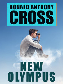 New Olympus, by Ronald Anthony Cross (epub/Kindle/pdf)