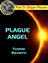 Plague Angel, by Yvonne Navarro [Paul Di Filippo Presents]