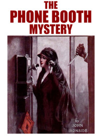 The Phone Booth Mystery, by John Ironside (epub/Kindle)