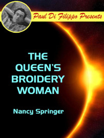 The Queen's Broidery Woman, by Nancy Springer (epub/Kindle)
