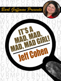 It's a Mad, Mad, Mad, Mad Girl!, by Jeff Cohen (epub/Kindle)