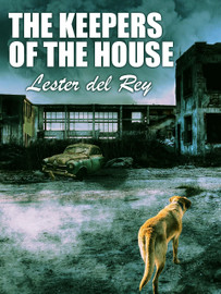 The Keepers of the House, by Lester del Rey (epub/Kindle)
