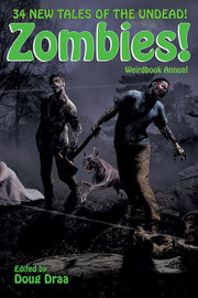 Weirdbook Annual: Zombies!, edited by Doug Draa (hardcover)