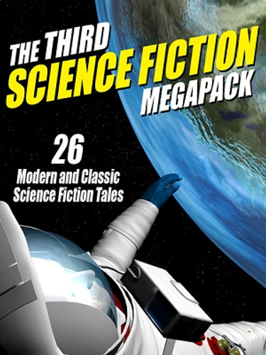 03 The Third Science Fiction MEGAPACK® (ePub/Kindle)