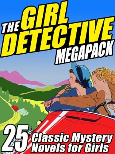 The Girl Detective MEGAPACK™ (ePub/Kindle)