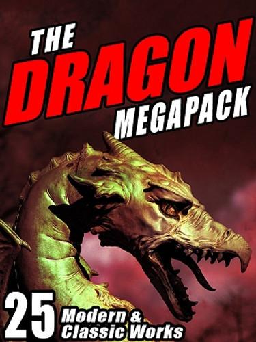 The Dragon MEGAPACK® (ePub/Kindle/pdf)