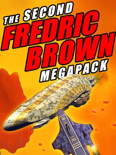 The Second Fredric Brown MEGAPACK™ (ePub/Kindle)