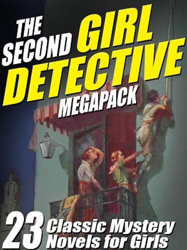 The Second Girl Detective MEGAPACK™ (ePub/Kindle)