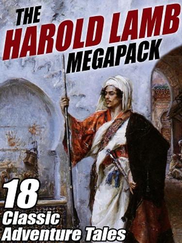 The Harold Lamb MEGAPACK™ (ePub/Kindle)