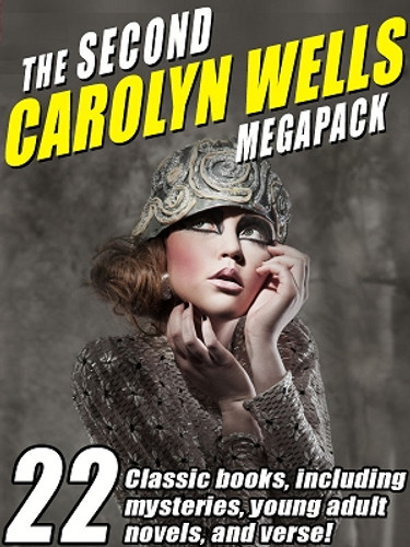 The Second Carolyn Wells MEGAPACK® (epub/Kindle/pdf)