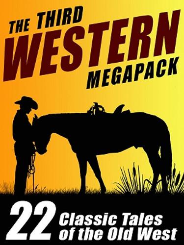 The Third Western MEGAPACK™ (ePub/Kindle)