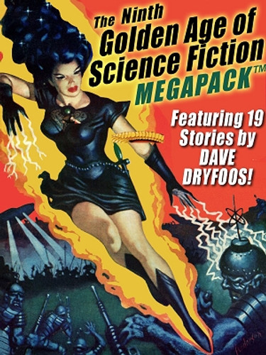 The 9th Golden Age of Science Fiction MEGAPACK®: Dave Dryfoos (ePub/Kindle)