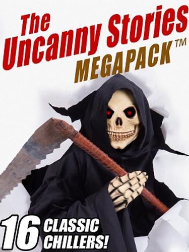 The Uncanny Stories MEGAPACK™ (ePub/Kindle)