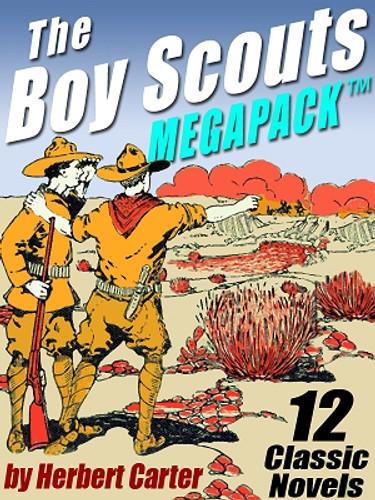 The Boy Scouts MEGAPACK™ (ePub/Kindle)