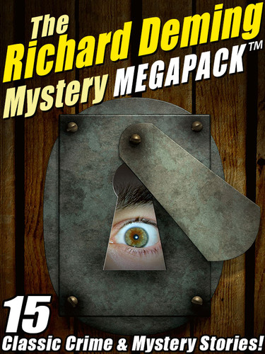 The Richard Deming Mystery MEGAPACK™: 15 Classic Crime & Mystery Stories