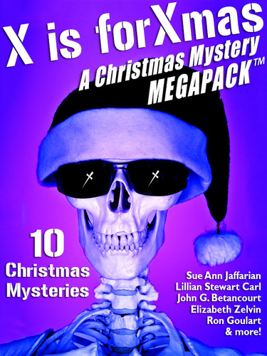 X is for Xmas: A Christmas Mystery MEGAPACK®, edited by Carla Coupe (epub/Kindle/pdf)