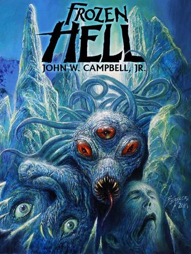 Frozen Hell, by John W. Campbell, Jr.
