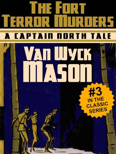 Hugh North 03: The Fort Terror Murders, by Van Wyck Mason (epub/Kindle/pdf)