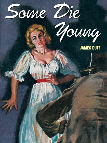 Some Die Young, by James Duff  (epub/Kindle/pdf)