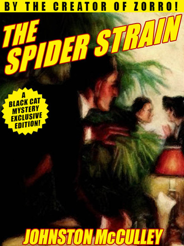 The Spider Strain, by Johnston McCulley  (epub/Kindle/pdf)