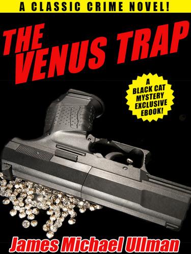 The Venus Trap, by James Michael Ullman (epub/Kindle/pdf)