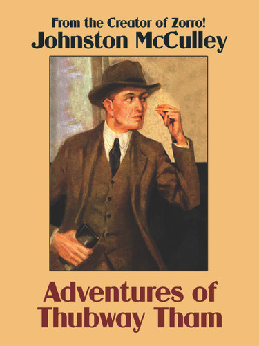 Adventures of Thubway Tham, by Johnston McCulley (epub/Kindle/pdf)