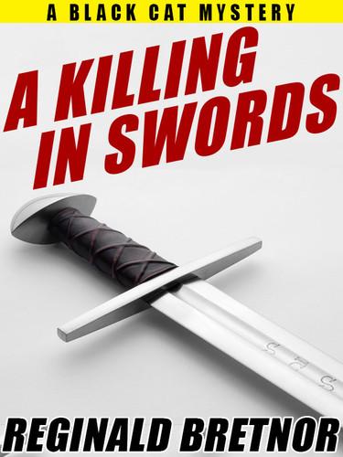 A Killing in Swords, by Reginald Bretnor  (epub/Kindle/pdf)
