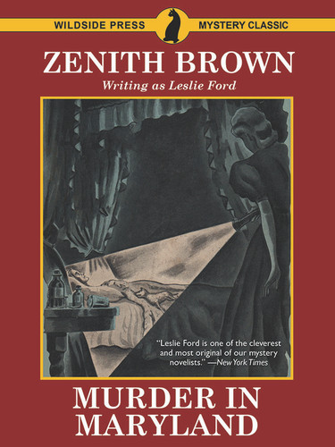 Murder in Maryland, by Zenith Brown (writing as Leslie Ford) (epub/Kindle/pdf)