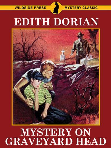 Mystery on Graveyard Head, by Edith Dorian (epub/Kindle/pdf)