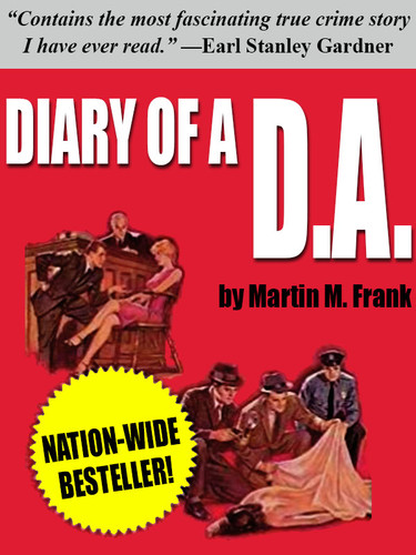 Diary of a D.A., by Martin M. Frank  (epub/Kindle/pdf)
