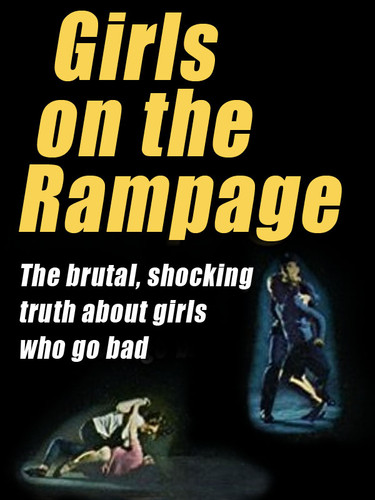 Girls on the Rampage, by Wenzell Brown (epub/Kindle/pdf)