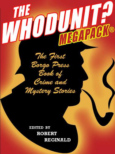 The Whodunit? MEGAPACK®, edited by Robert Reginald (epub/Kindle/pdf)