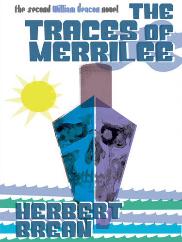 Traces of Merrilee: A William Deacon Mystery, by Herbert Brean (epub/Kindle/pdf)