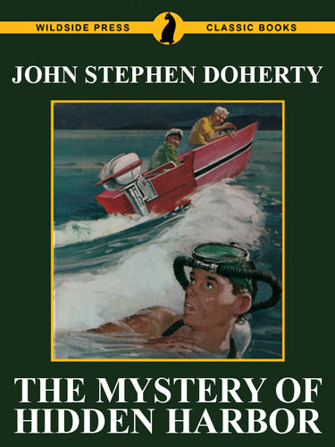 The Mystery of Hidden Harbor, by John Stephen Doherty, by  (epub/Kindle/pdf)