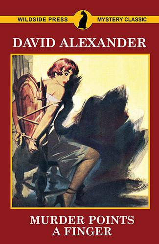 Murder Points a Finger, by David Alexander (epub/Kindle/pdf)