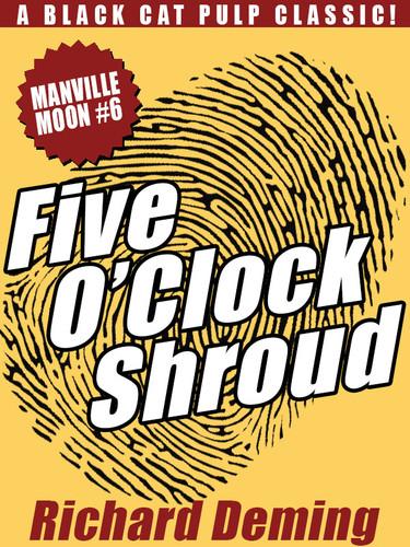 Five O'Clock Shroud: Manville Moon #6, by Richard Deming (epub/Kindle/pdf)
