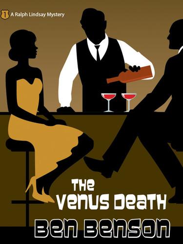 The Venus Death: A Ralph Lindsay Mystery, by Ben Benson (epub/Kindle/pdf)