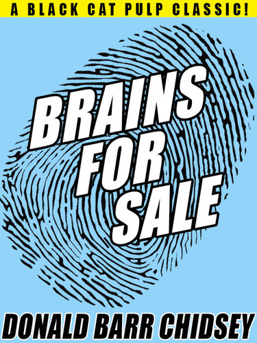 Brains for Sale, by Donald Barr Chidsey (epub/Kindle/pdf)