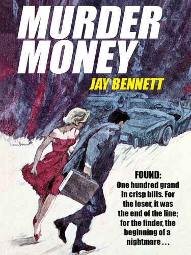 Murder Money, by Jay Bennett (epub/Kindle/pdf)