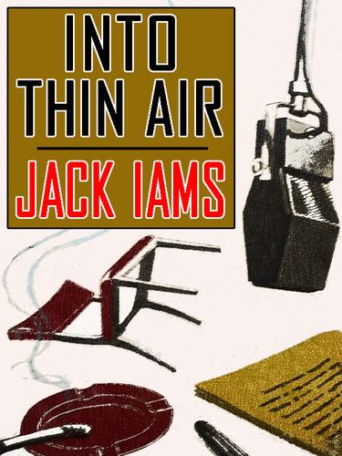 Into Thin Air, by Jack Iams (epub/Kindle/pdf)