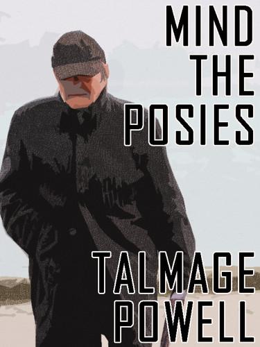 Mind the Posies, by Talmage Powell (epub/Kindle/pdf)