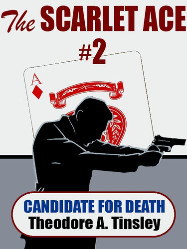 The Scarlet Ace #2: A Candidate for Death, by Theodore A. Tinsley (epub/Kindle/pdf)