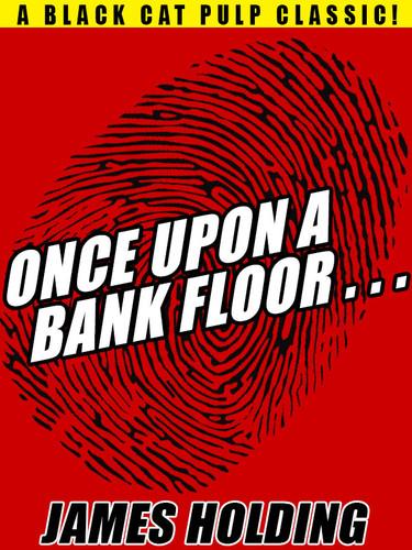 Once Upon a Bank Floor…, by James Holding (epub/Kindle/pdf)