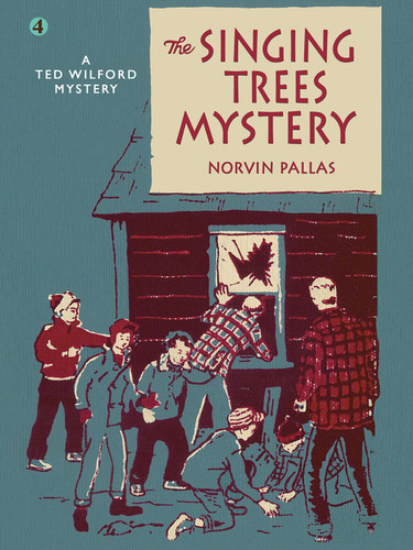 The Singing Trees Mystery: A Ted Wilford Mystery #4, by Norvin Pallas (epub/Kindle/pdf)
